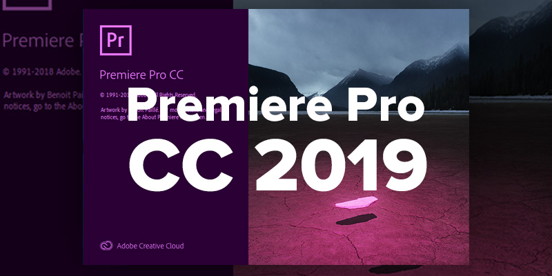 New Features VFX Artists Can Benefit From Premiere Pro CC 2019