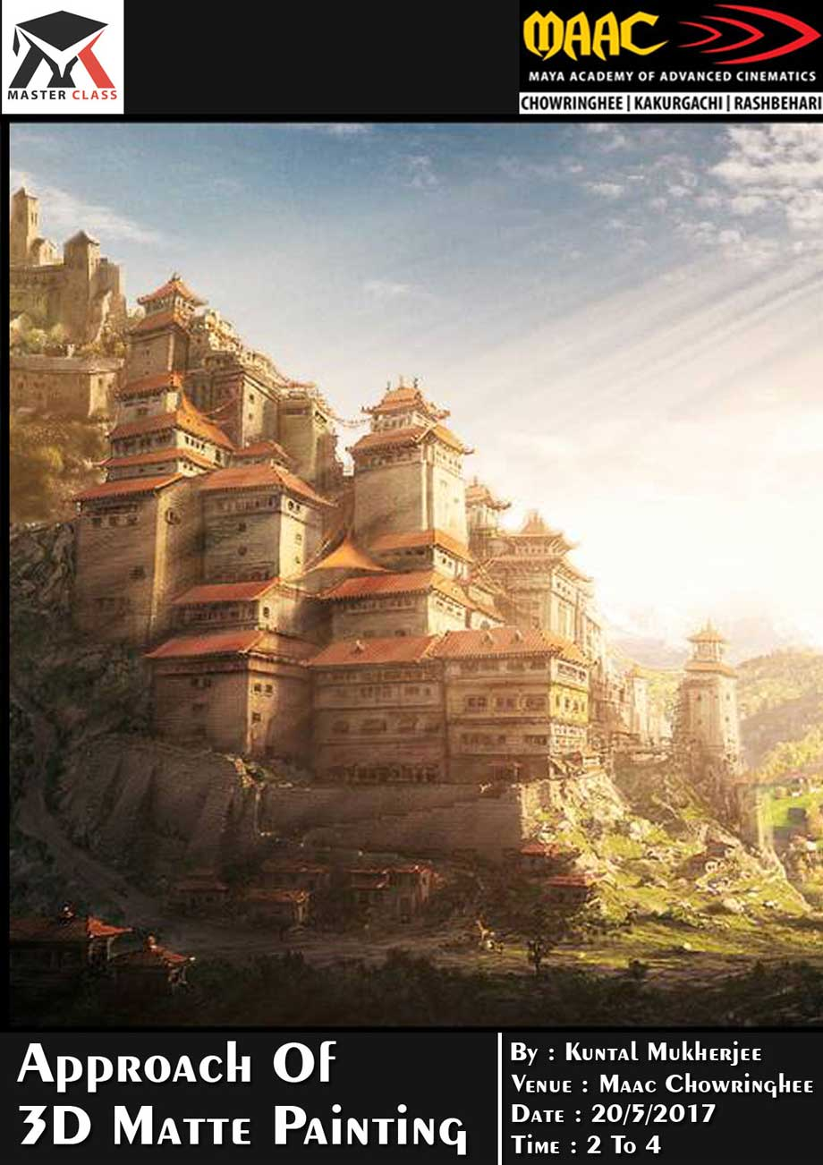 Weekly Master Class on Approach Of 3D Matte Painting - Kuntal Mukherjee