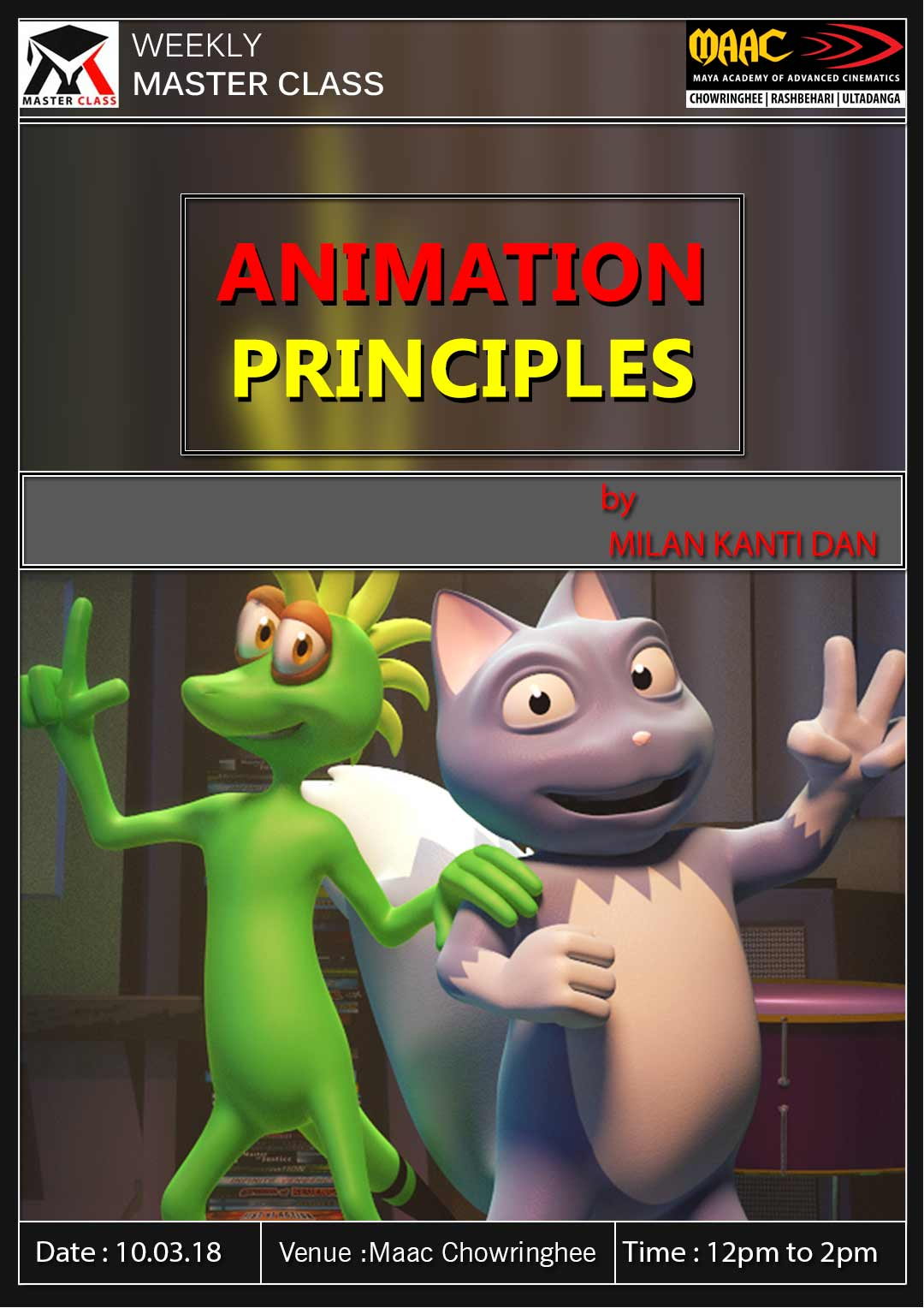Weekly Master Class on Animation Principles