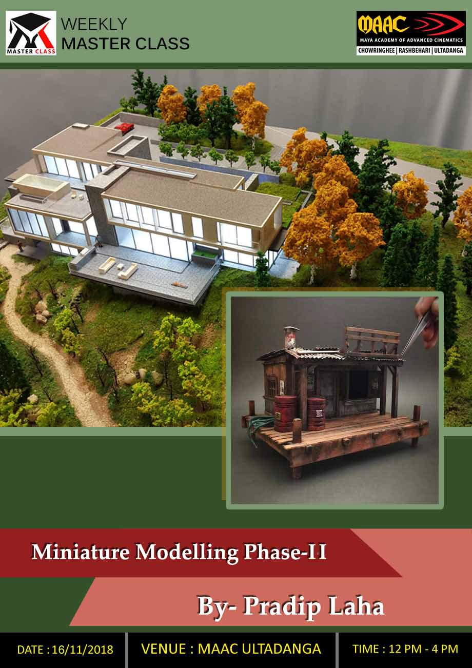 Weekly Master Class on Miniature Modelling Phase-2