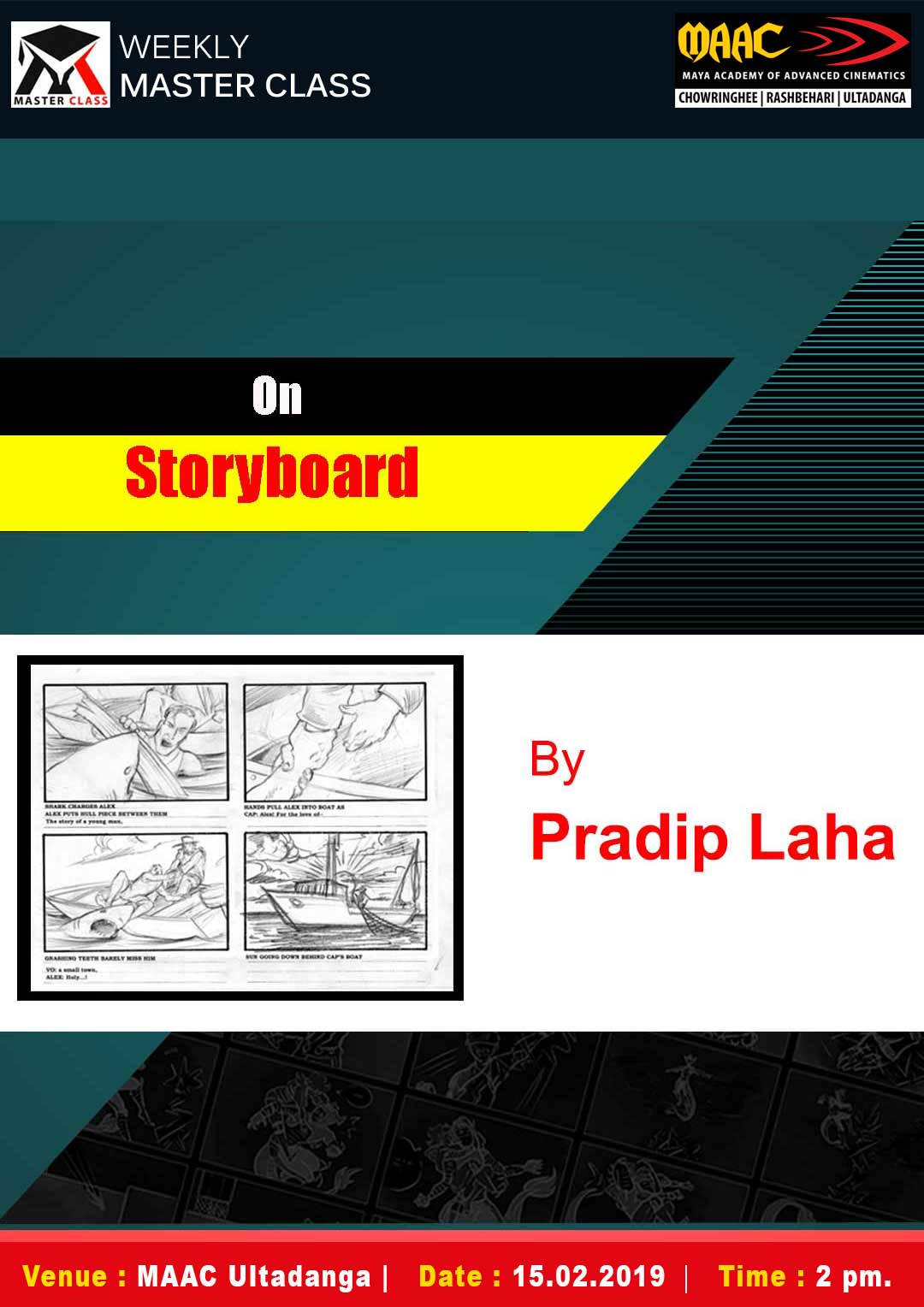 Weekly Master Class on Story Boarding